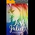Just Juliet: An LGBT Love Story