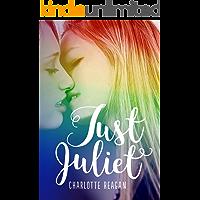 Just Juliet: An LGBT Love Story (English Edition)