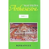 The Kautiliya Arthasastra: 3 Volumes - Volume 1 in Sanskrit, Volumes 2 and 3 in English