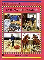La Cama Del Caballo (Guías Ecuestres