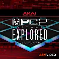 Akai MPC 2 Software 101: MPC 2 Software Explored