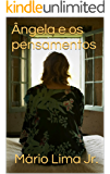 Ângela e os pensamentos (Portuguese Edition)