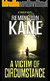 A Victim of Circumstance (A Tanner Novel Book 22)