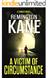 A Victim of Circumstance (A Tanner Novel Book 22)