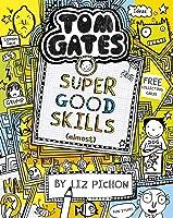 Tom Gates. Super Good Skills