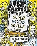 Tom Gates. Super Good Skills (Almost…)