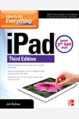 How to Do Everything: iPad, 3rd Edition: covers 3rd Gen iPad Kindle Edition