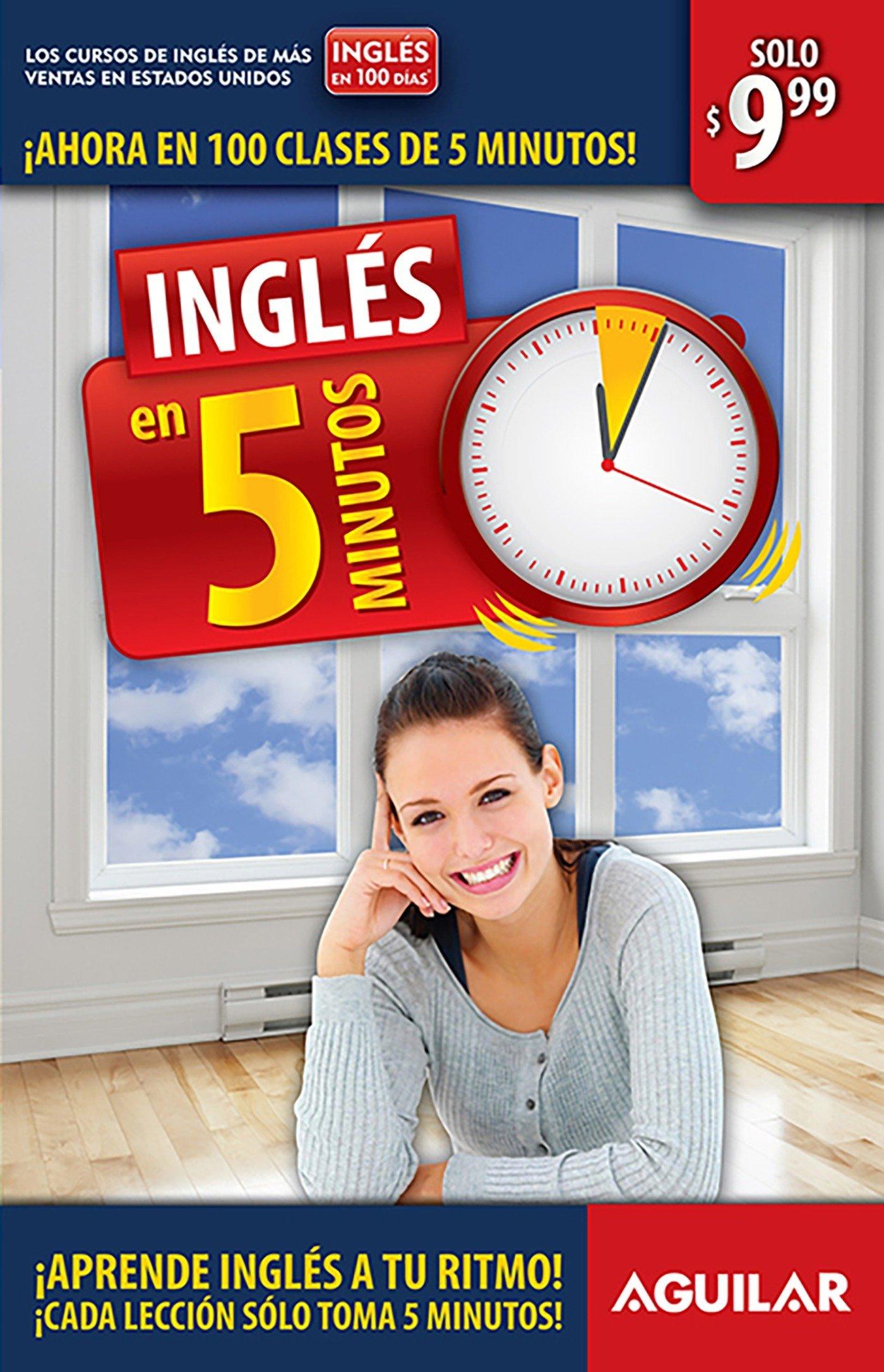 Inglés en 100 días - Inglés en 5 minutos / English in 100 Days - English in 5 Minutes (Spanish Edition) PDF