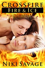 Crossfire: Fire & Ice (The Crossfire Trilogy Book 2) Kindle Edition