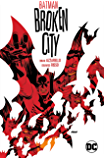 Batman: Broken City New Edition (Batman (1940-2011))
