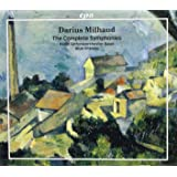 Milhaud: Complete Symphonies