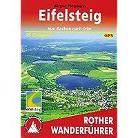 Eifelsteig: Von Aachen nach Trier. 15 Etappen. Mit GPS-Daten
