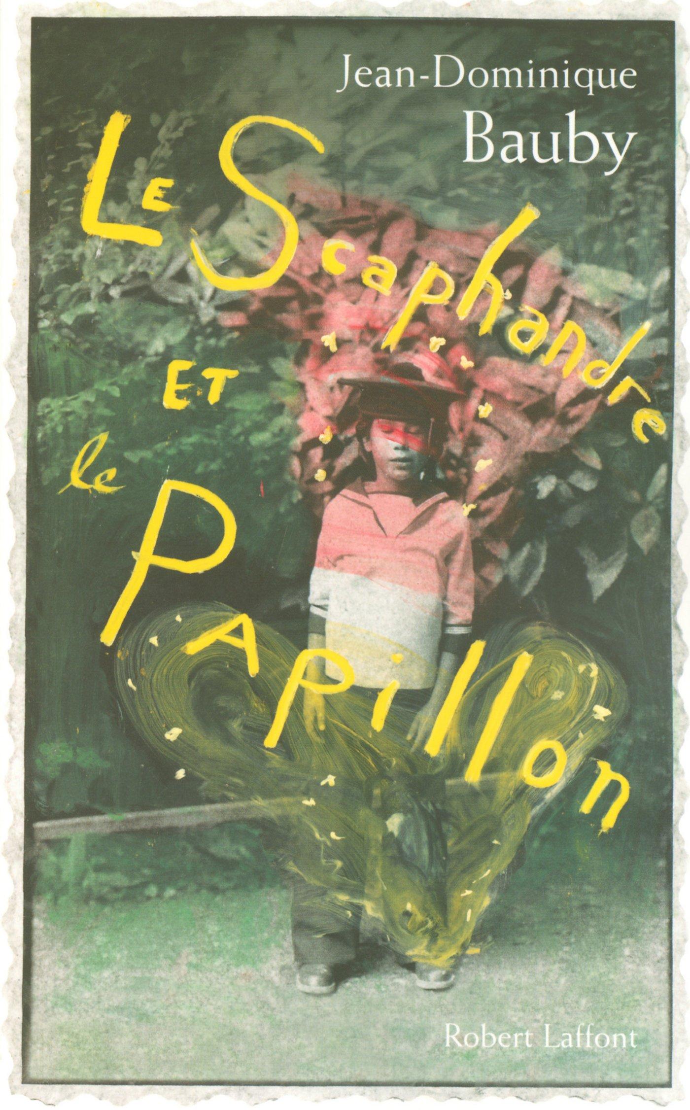 Le Scaphandre Et Le Papillon  Hors Collection   French Edition