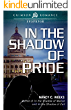 In the Shadow of Pride (Shadows and Light Book 4)