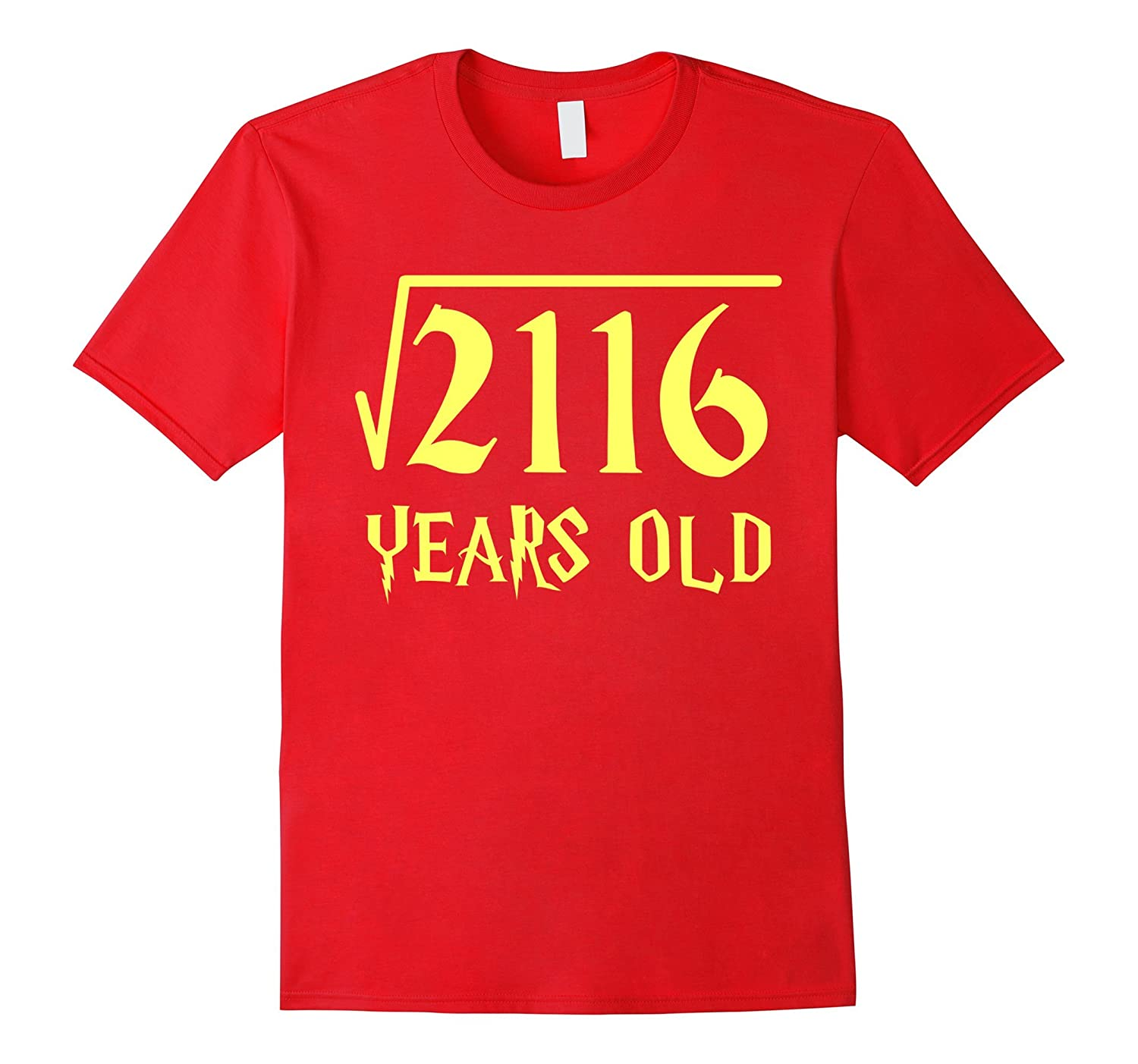 Square Root of 2116 46 Years Old 46th Birthday T-Shirt-CL