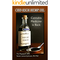 CBD-Rich Hemp Oil: Cannabis Medicine is Back (English Edition)