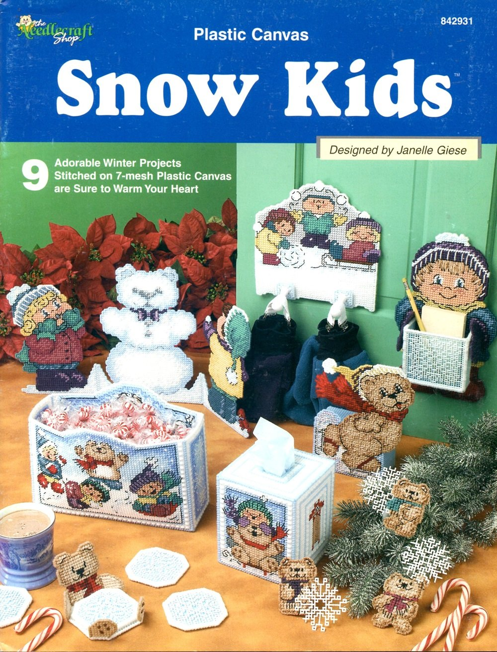 Plastic Canvas Snow Kids #842931 Paperback – 2001 Janelle Giese The Needlecraft Shop B001EYIXQY