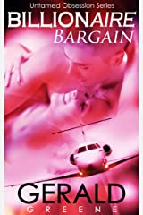 Billionaire Untamed Obsession: Billionaire Bargain. The BloodSave Project. Book 1 (Untamed Obsession Series) Kindle Edition