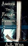 Among the Fallen Swords (Among the Masses Book 2)