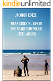Mean Streets – Life in the Apartheid Police (Book 3) The Laughs (Mean Streets Police Books)