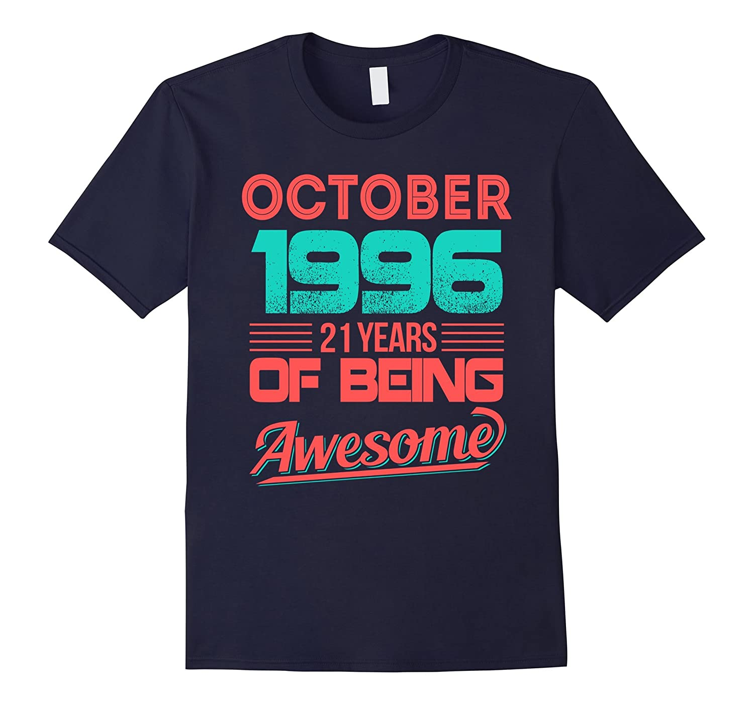 October 1996 21th Birthday Gifts 21 yrs old Bday T-shirt-T-Shirt