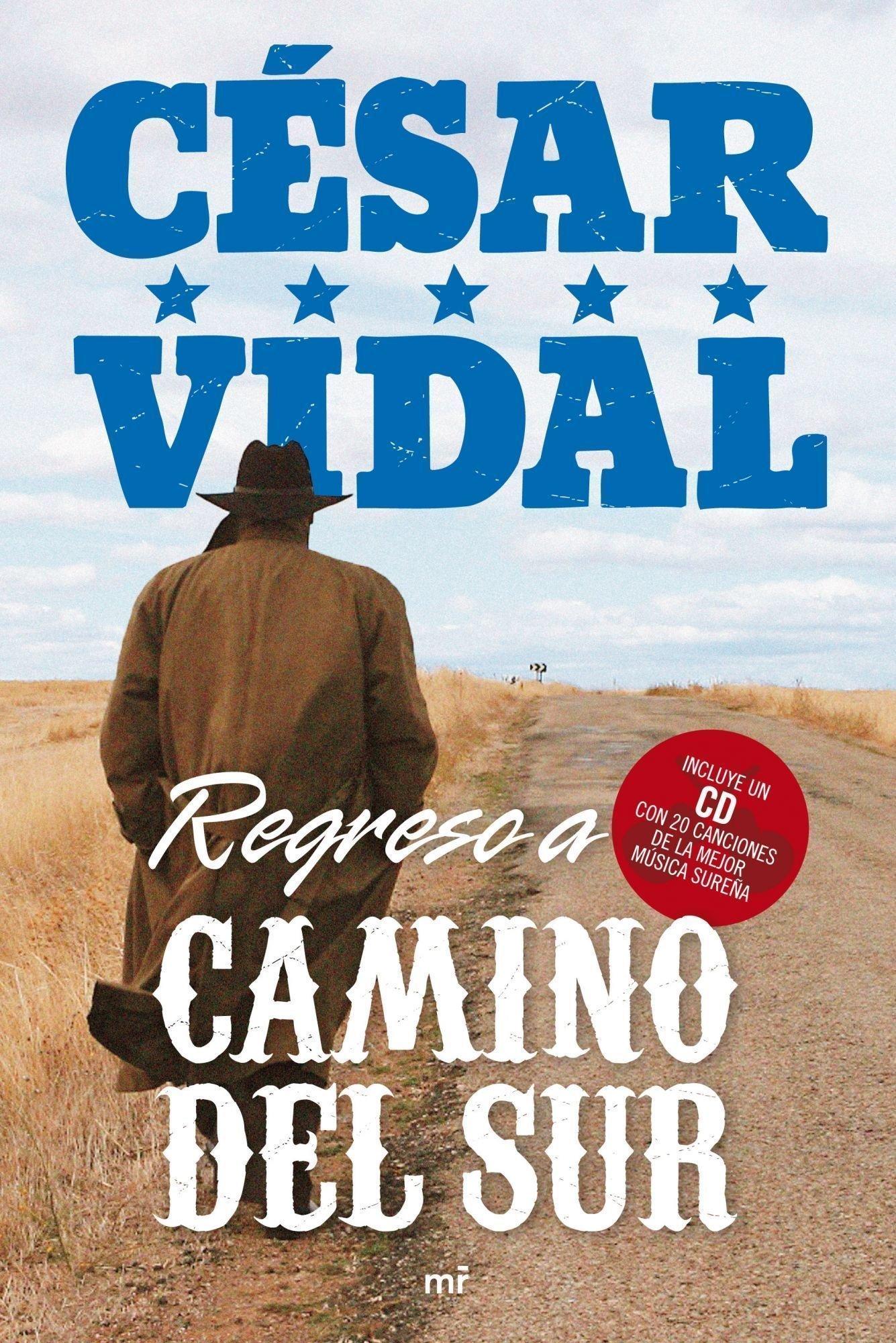 Regreso a Camino del Sur (MR Heterodoxia): Amazon.es: Vidal ...