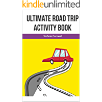 Ultimate Kids Road Trip Activity Book