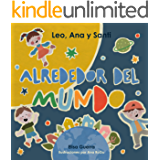 Leo, Ana y Santi Alrededor del Mundo