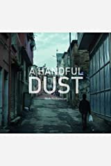 A Handful of Dust: Syrian Refugees in Turkey Hardcover