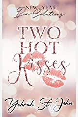 Two Hot Kisses: New Year Bae-Solutions Kindle Edition
