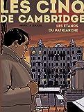 Les cinq de Cambridge, Tome 3 : Les étangs du patriarche