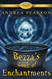 Bezza's Book of Enchantments (Ranch City Academy 1)