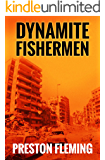 Dynamite Fishermen (Beirut Trilogy Book 1)