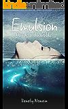 Emulsion: Au-delà du visible (French Edition)