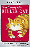 The Diary of a Killer Cat (The Killer Cat Series Book 1)