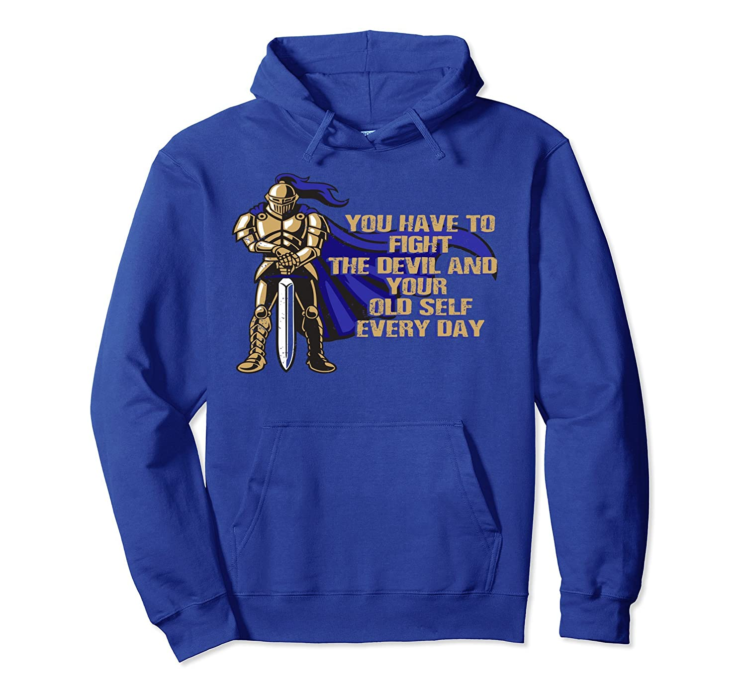 You Have To Fight The Devil and Your Old Self Hoodie-mt
