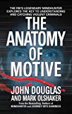 The Anatomy Of Motive