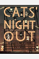 Cats' Night Out (Paula Wiseman Books) Kindle Edition