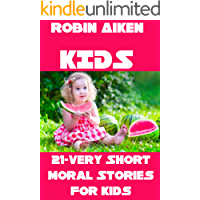 KIDS  STORIES BOOK: 21-Very Short Moral Stories For Kids (English Edition)