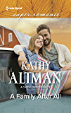 A Family After All (A Castle Creek Romance)