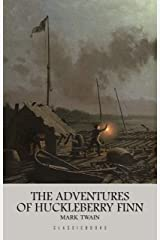 The Adventures of Huckleberry Finn Kindle Edition