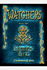 The Watchers: Hidden Fire Kindle Edition