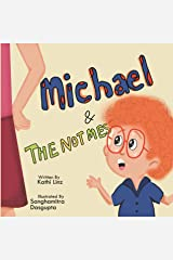 Michael and the Not Mes Kindle Edition