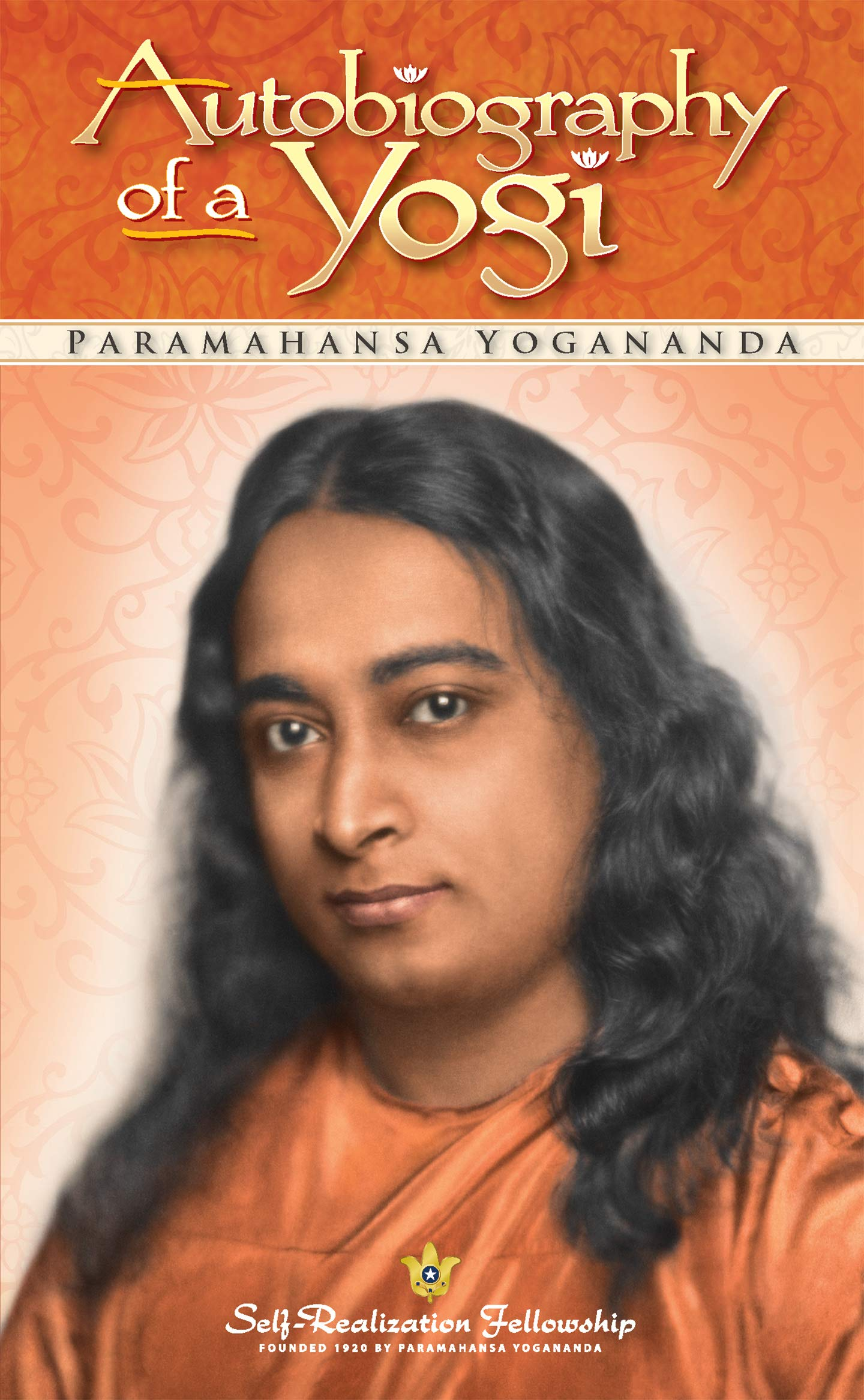 Autobiography of a Yogi (Self Realization Fellowship) (English Edition)