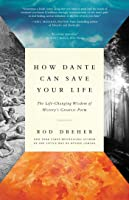 How Dante Can Save Your Life: The Life-Changing