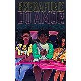 Bregafunk do amor (Clichês em rosa, roxo e azul Livro 11)