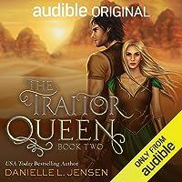 The Traitor Queen: Bridge Kingdom, Book 2