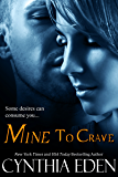 Mine To Crave (Mine- Romantic Suspense Book 4)