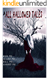 All Hallowed Tales: Halloween Anthology