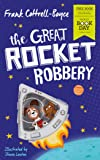 The Great Rocket Robbery: World Book Day 2019